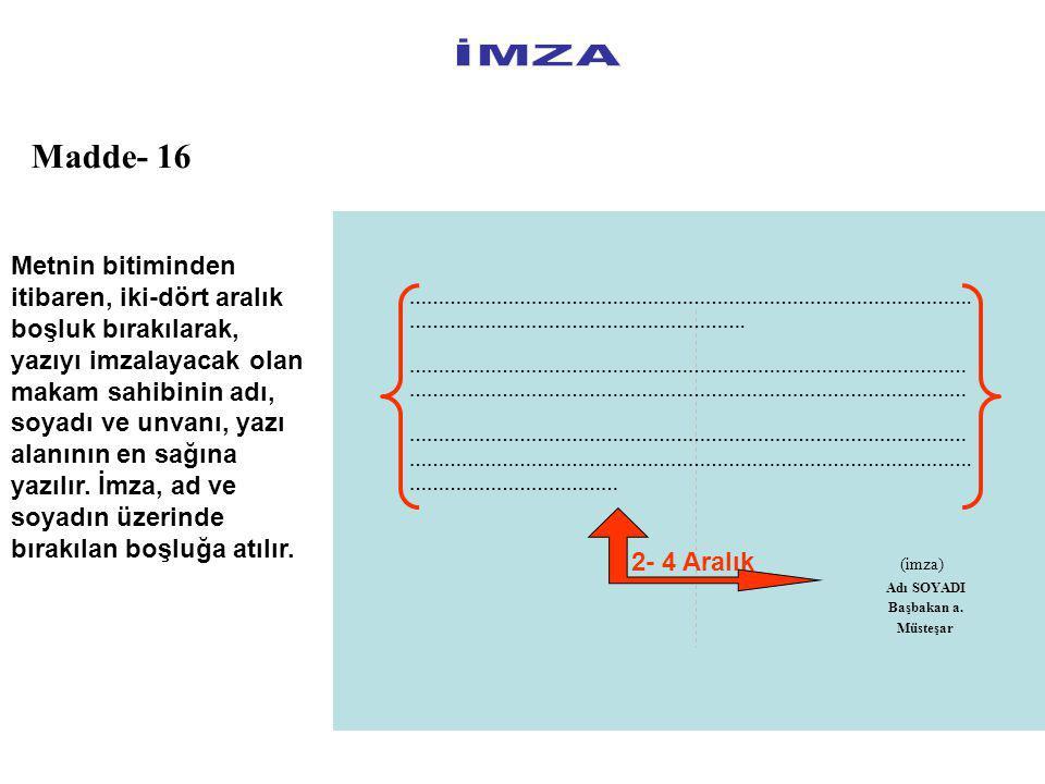 İMZA Madde- 16.