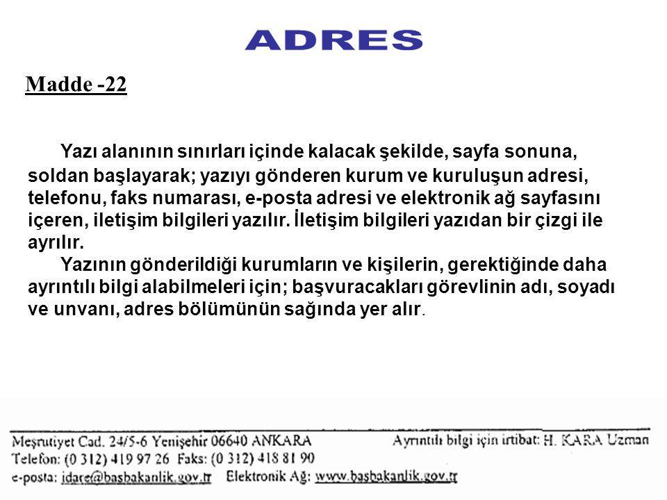 ADRES Madde -22.
