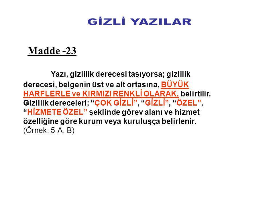 GİZLİ YAZILAR Madde -23.