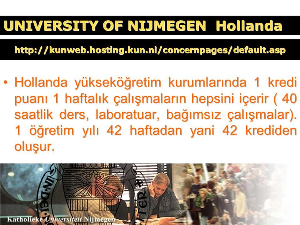 UNIVERSITY OF NIJMEGEN Hollanda