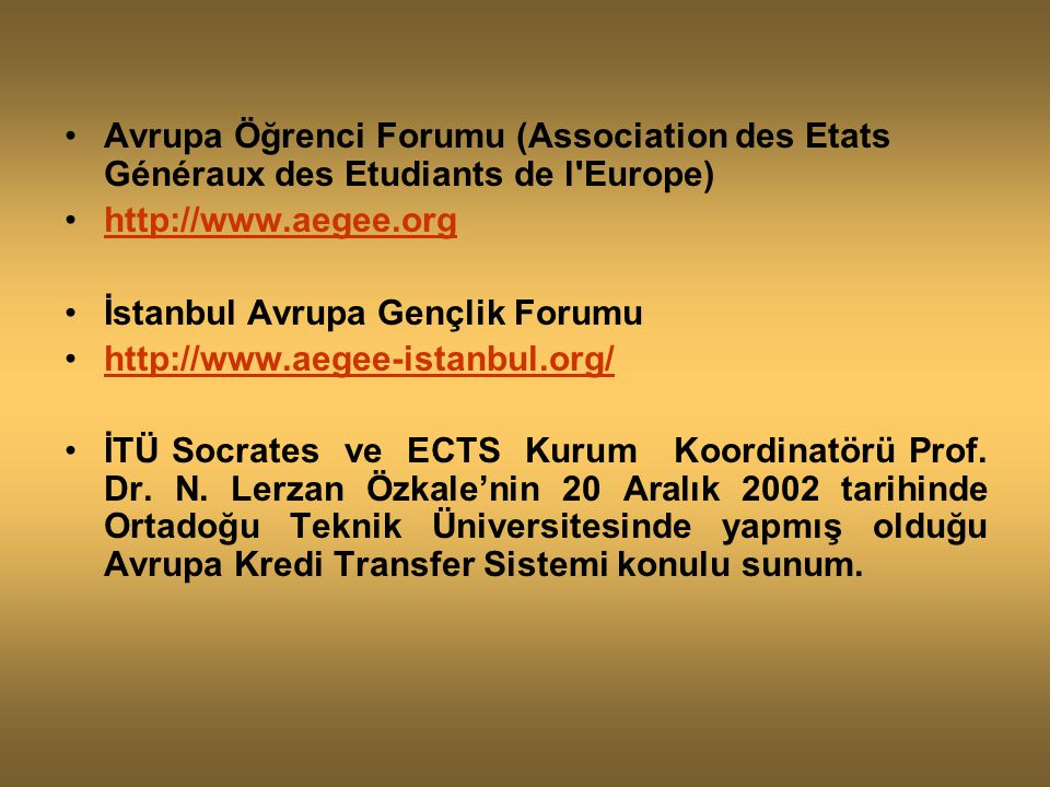 Avrupa Öğrenci Forumu (Association des Etats Généraux des Etudiants de l Europe)