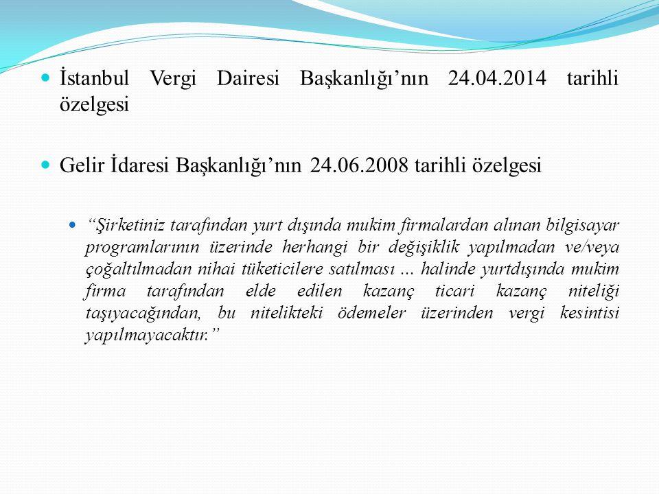 İstanbul Vergi Dairesi Başkanlığı'nın 24.04.2014 tarihli özelgesi