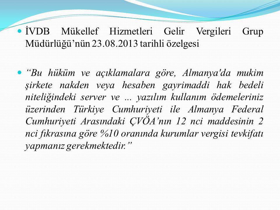 İVDB Mükellef Hizmetleri Gelir Vergileri Grup Müdürlüğü'nün 23. 08