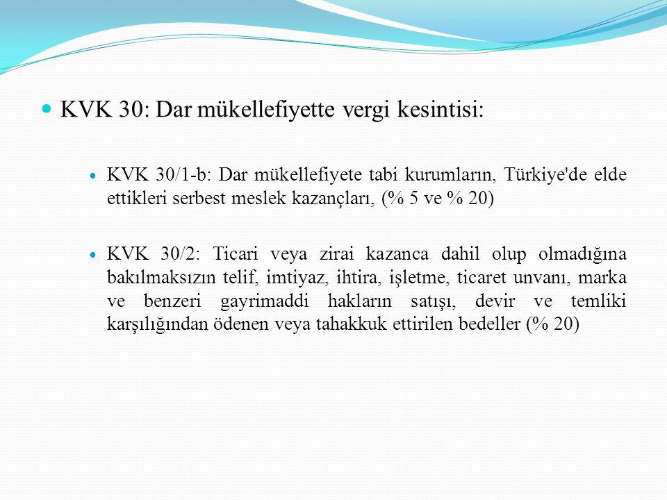 KVK 30: Dar mükellefiyette vergi kesintisi: