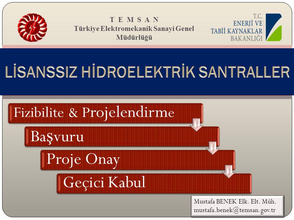 LİSANSSIZ HİDROELEKTRİK SANTRALLER