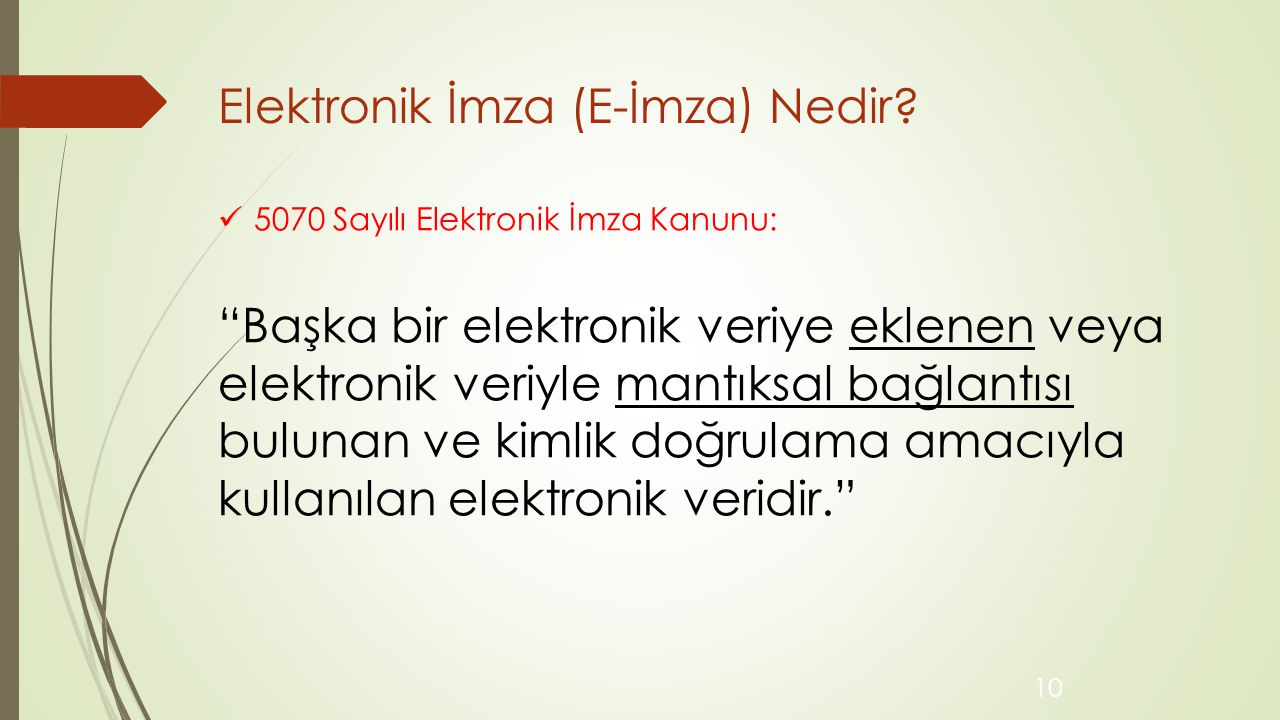 Elektronik İmza (E-İmza) Nedir