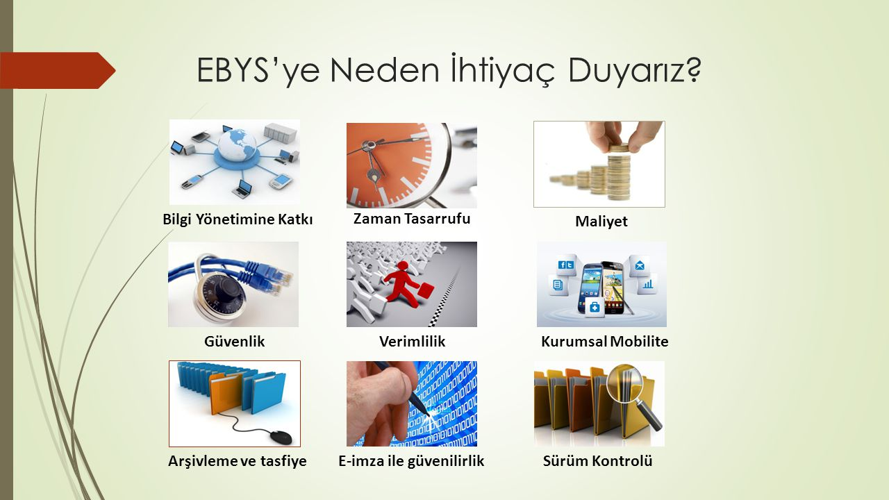 EBYS'ye Neden İhtiyaç Duyarız