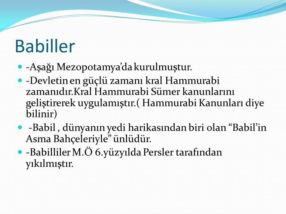 Babiller -Aşağı Mezopotamya'da kurulmuştur.