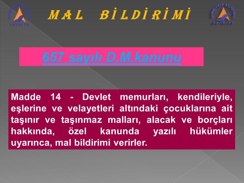 M A L B İ L D İ R İ M İ 657 sayılı D.M.kanunu