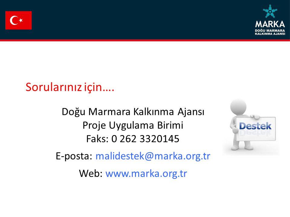 Sorularınız için…. Doğu Marmara Kalkınma Ajansı Proje Uygulama Birimi
