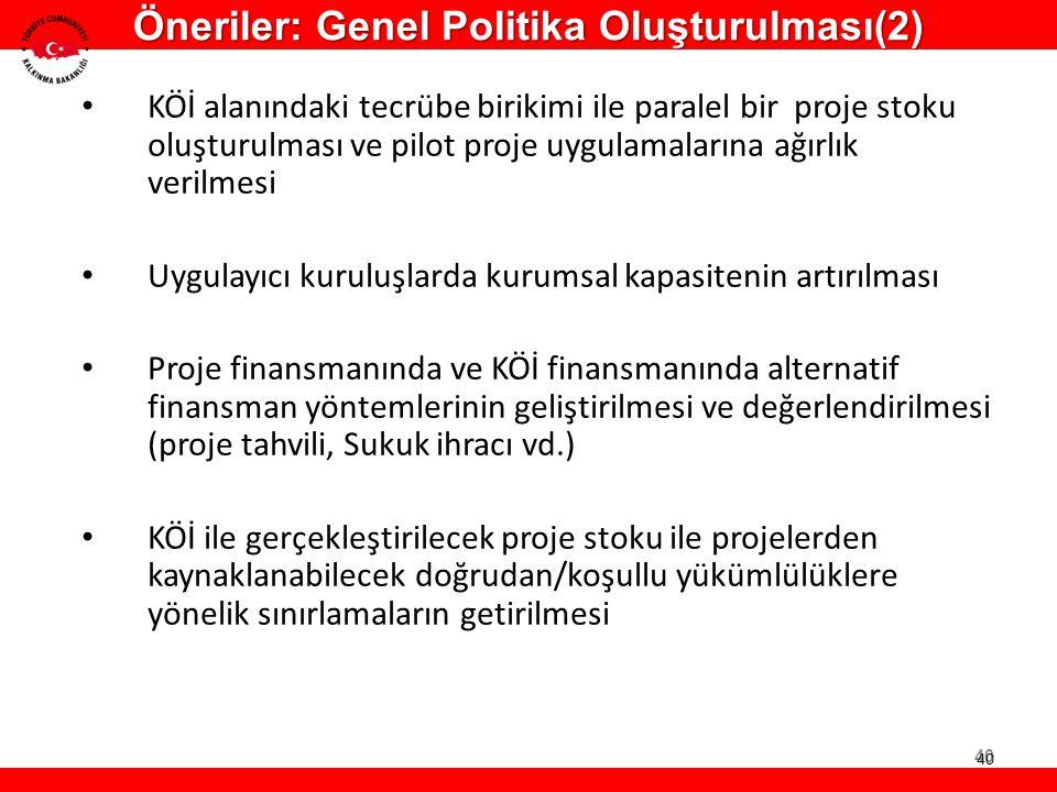 Öneriler: Genel Politika Oluşturulması(2)