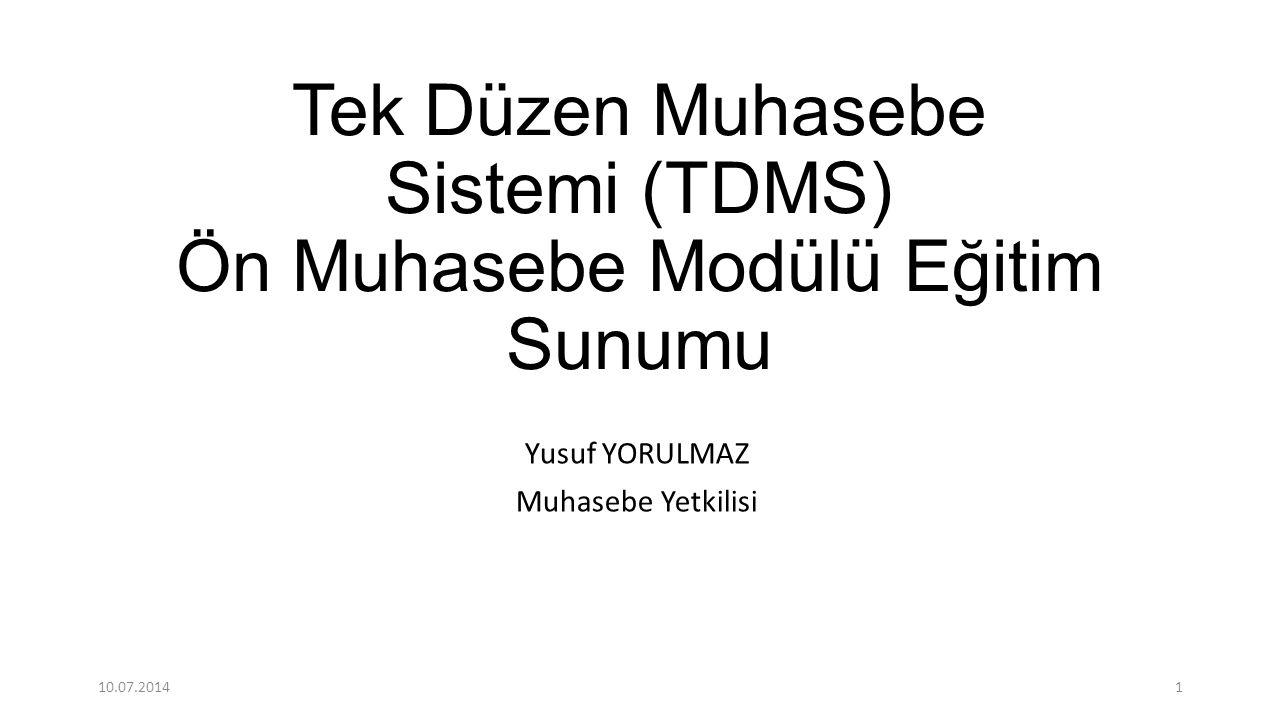 Tek Düzen Muhasebe Sistemi (TDMS) Ön Muhasebe Modülü Eğitim Sunumu