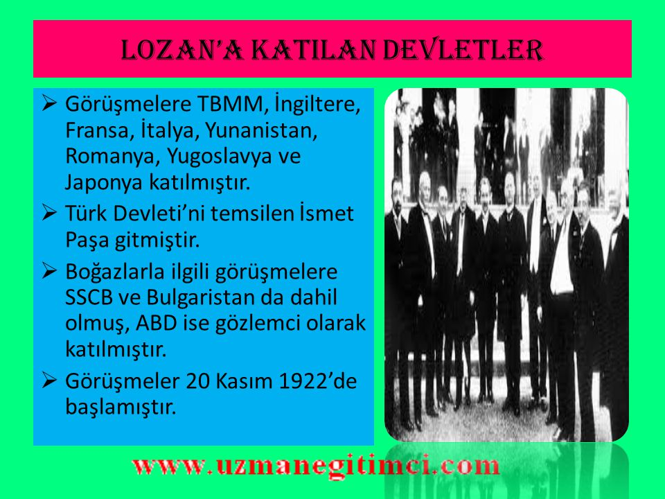 LOZAN'A KATILAN DEVLETLER