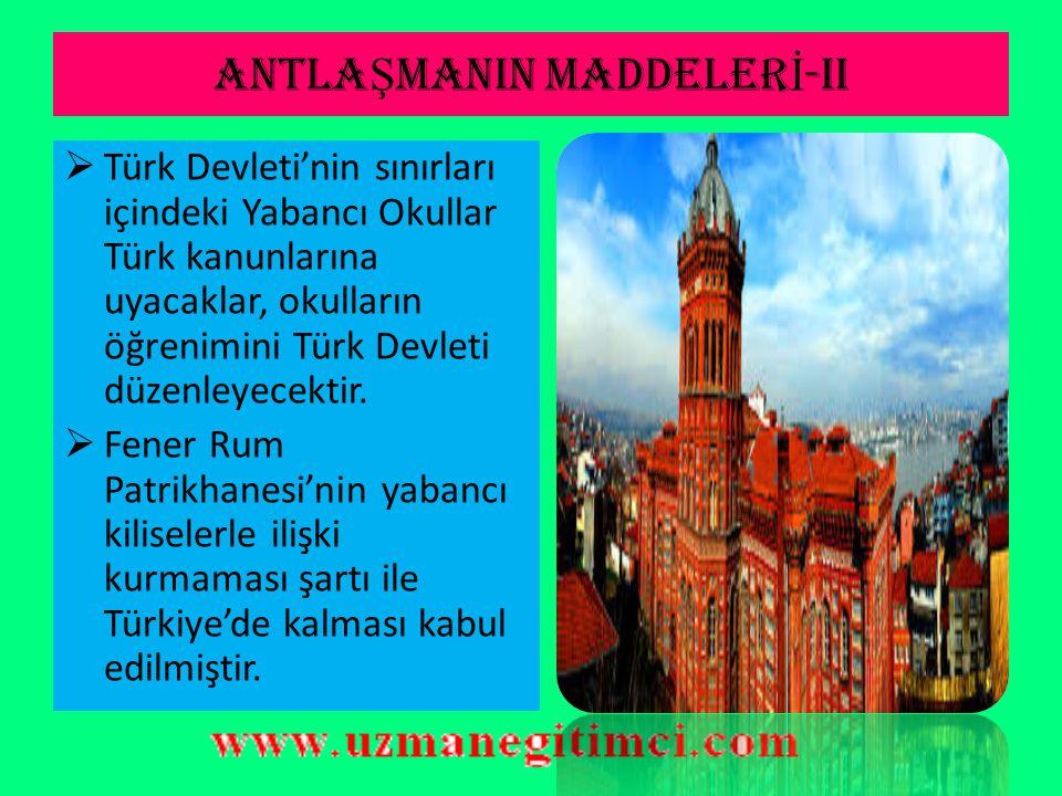 ANTLAŞMANIN MADDELERİ-II