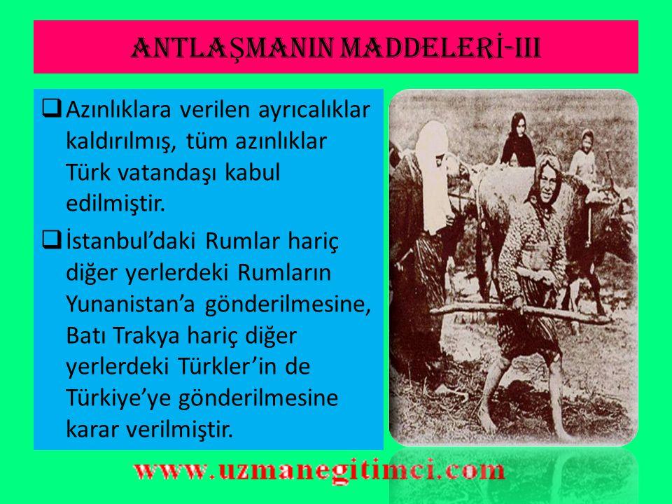 ANTLAŞMANIN MADDELERİ-III