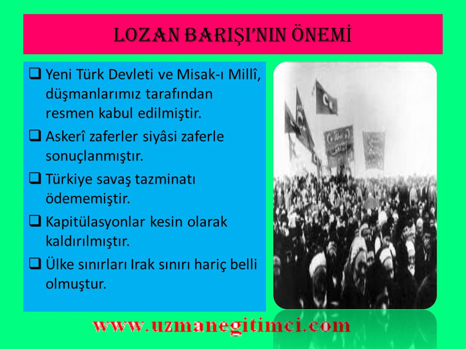 LOZAN BARIŞI'NIN ÖNEMİ