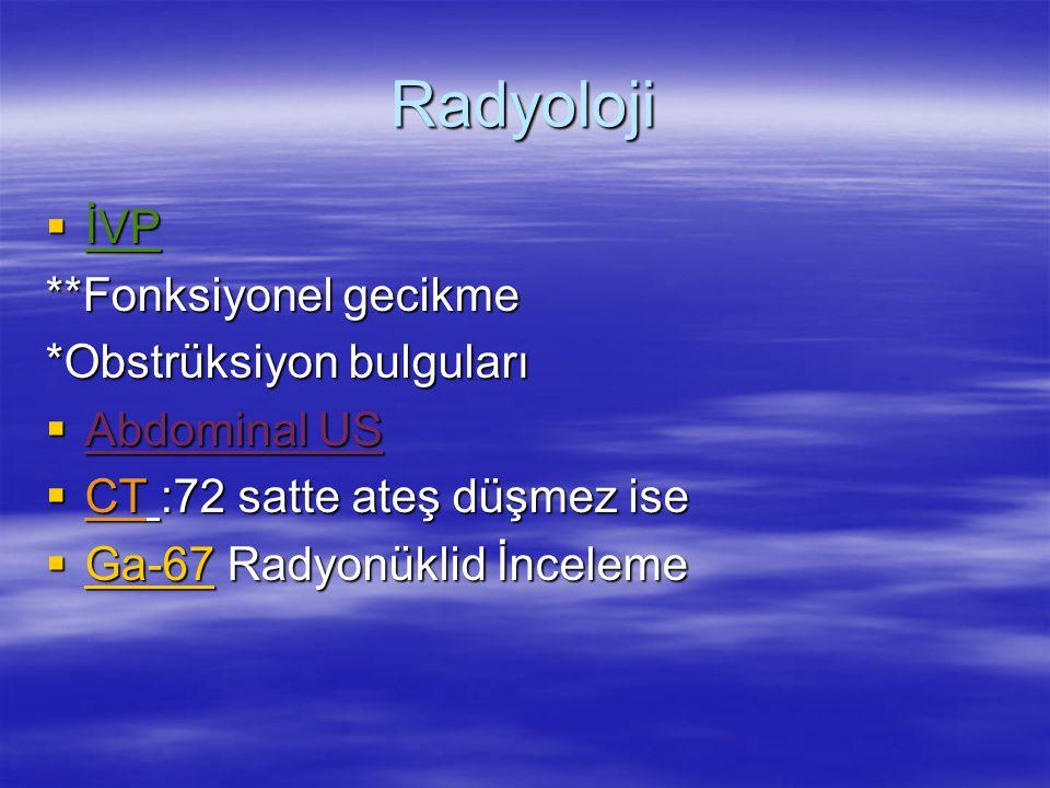 Radyoloji İVP **Fonksiyonel gecikme *Obstrüksiyon bulguları