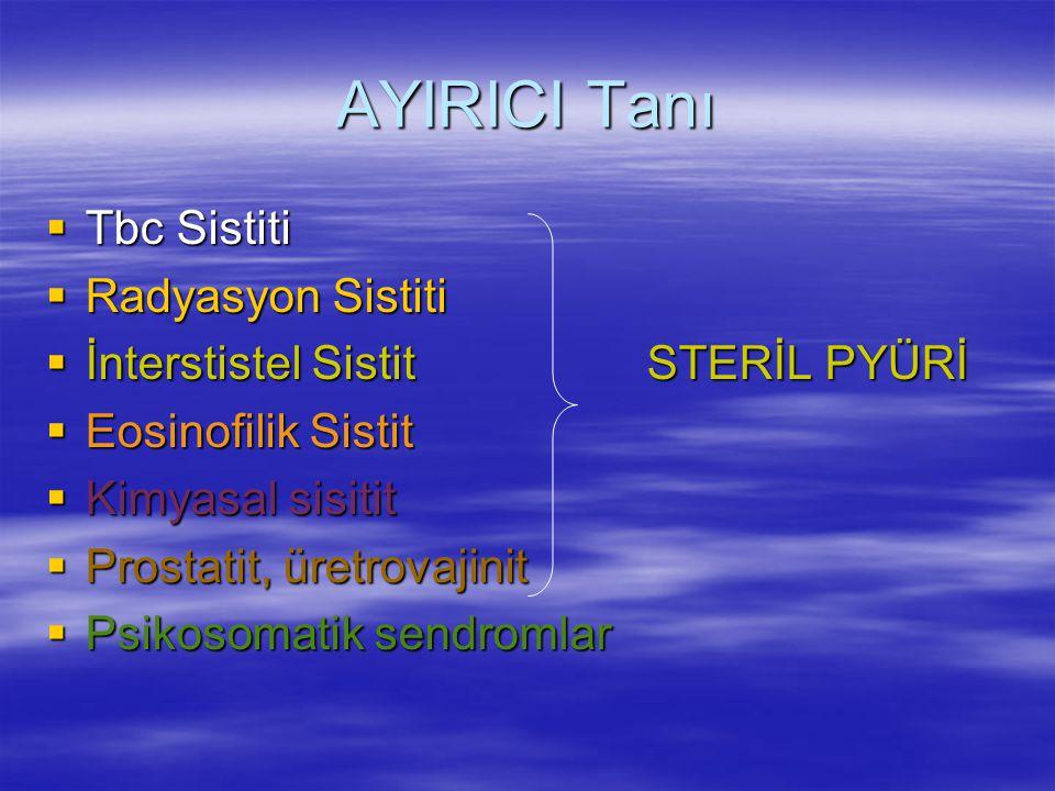 AYIRICI Tanı Tbc Sistiti Radyasyon Sistiti