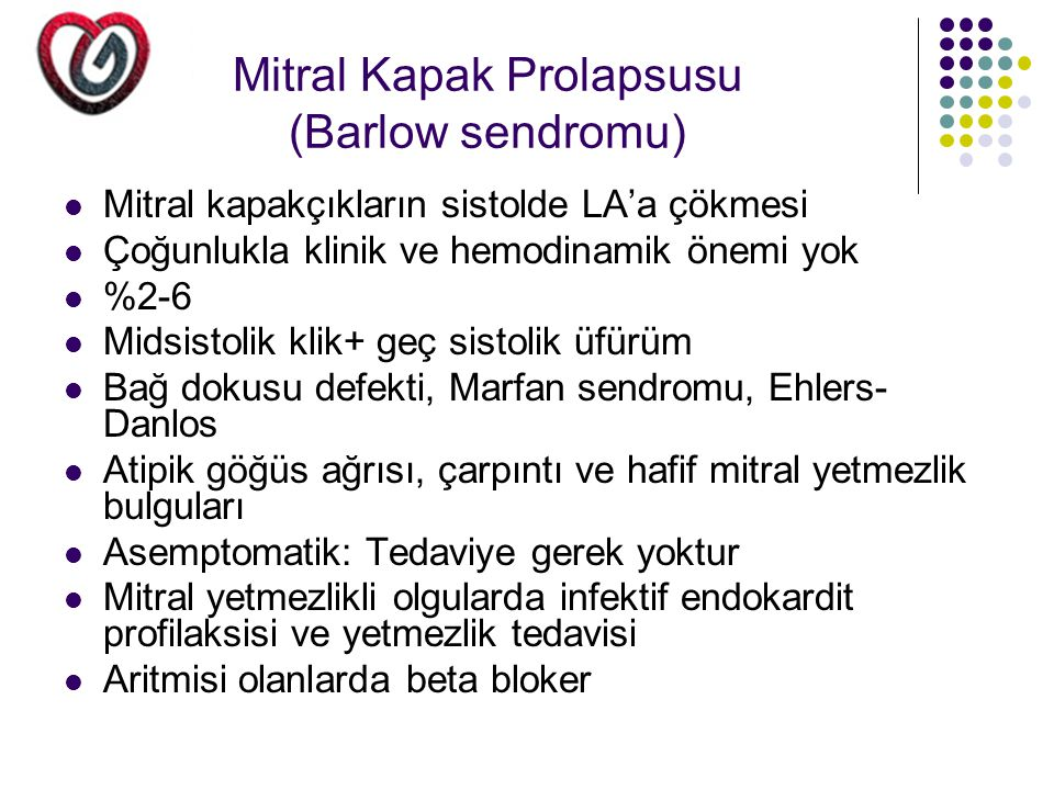 Mitral Kapak Prolapsusu (Barlow sendromu)