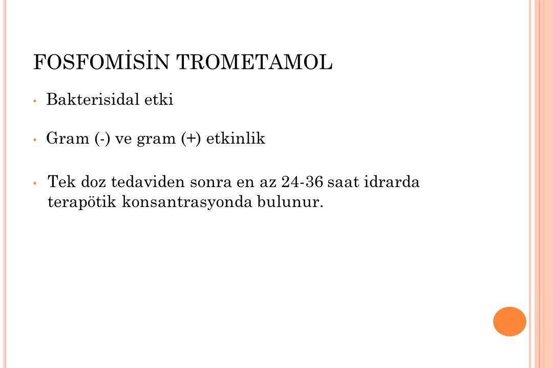 FOSFOMİSİN TROMETAMOL