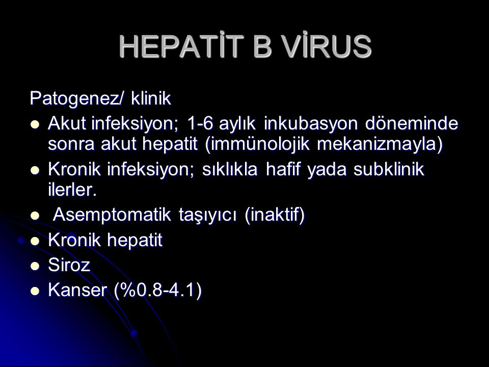 HEPATİT B VİRUS Patogenez/ klinik