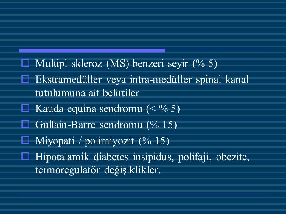 Multipl skleroz (MS) benzeri seyir (% 5)