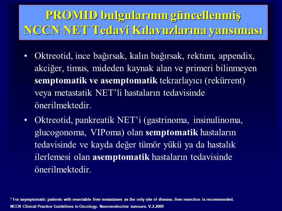 PROMID bulgularının güncellenmiş NCCN NET Tedavi Kılavuzlarına yansıması