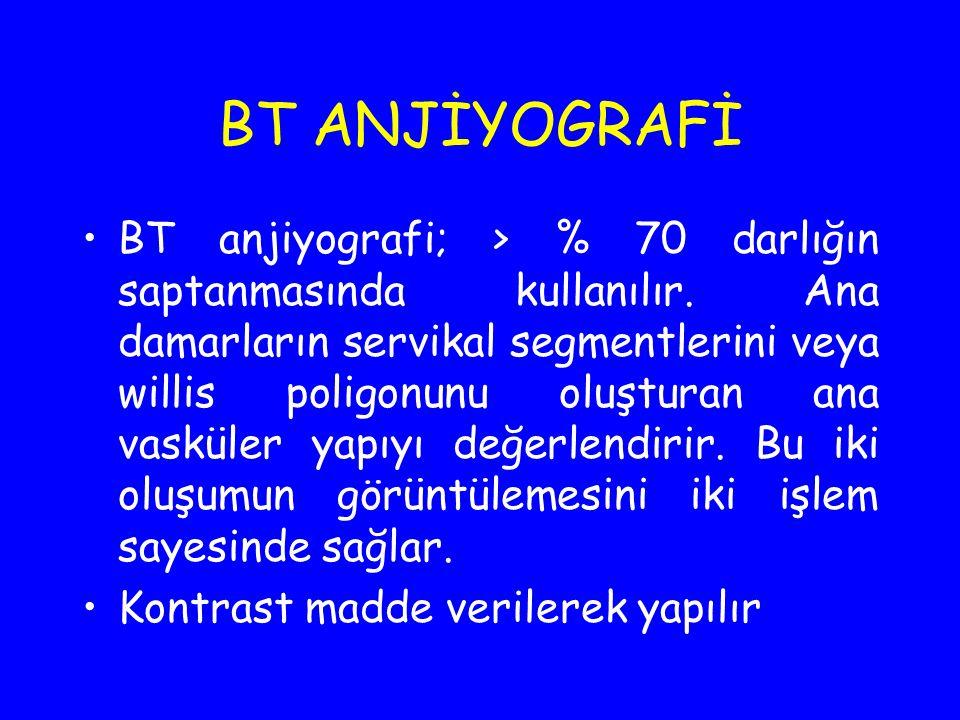 BT ANJİYOGRAFİ
