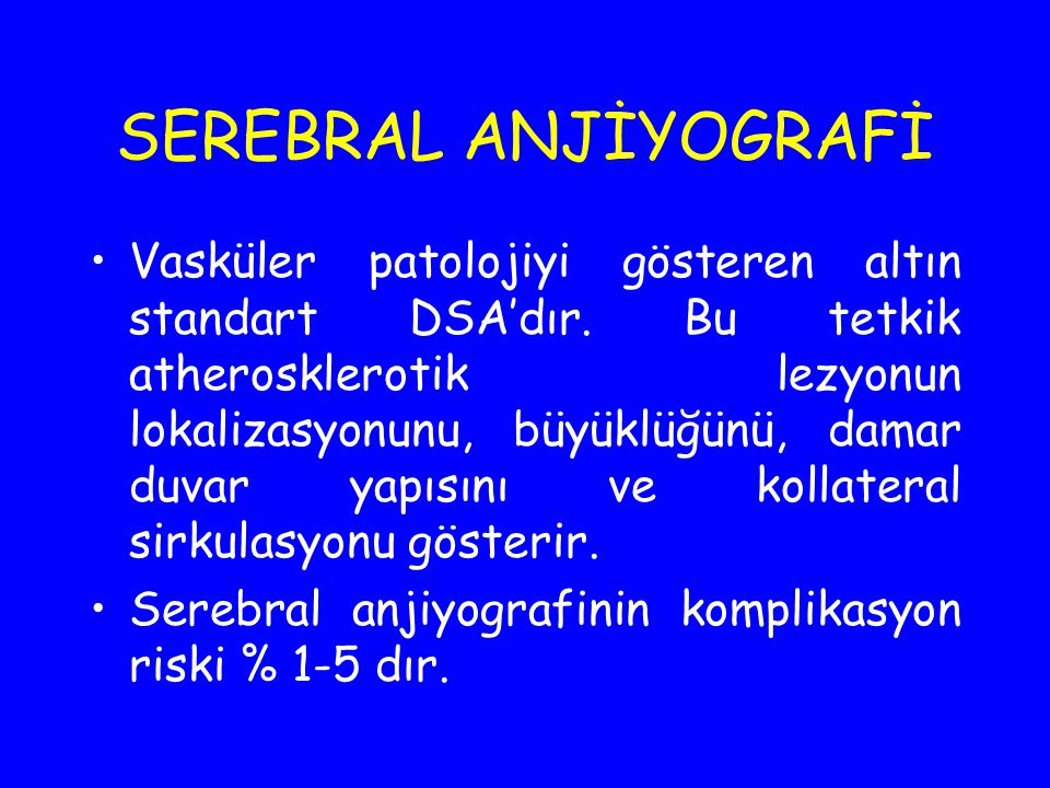 SEREBRAL ANJİYOGRAFİ