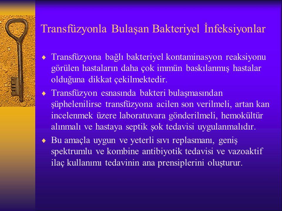 Transfüzyonla Bulaşan Bakteriyel İnfeksiyonlar