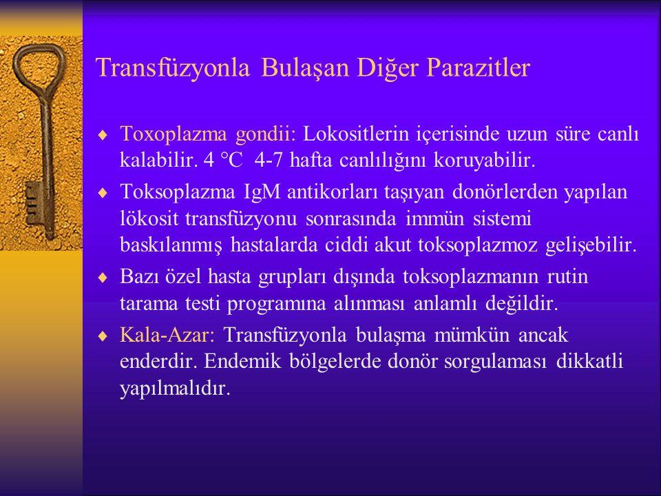 Transfüzyonla Bulaşan Diğer Parazitler