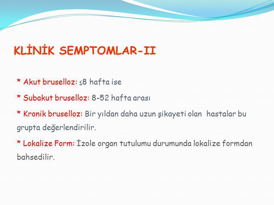 KLİNİK SEMPTOMLAR-II