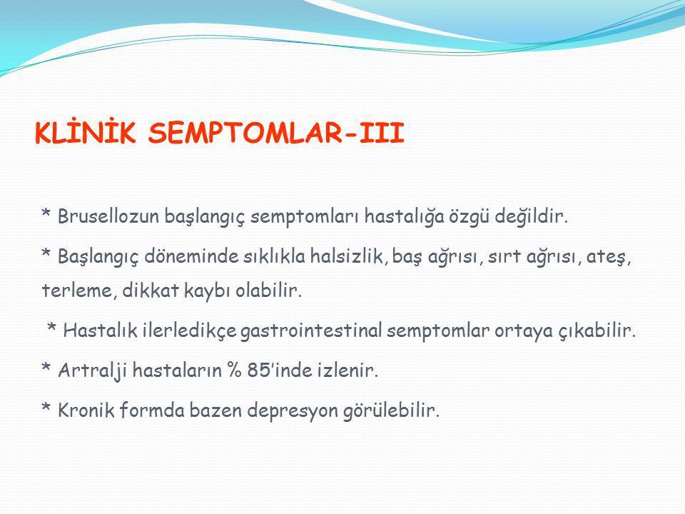 KLİNİK SEMPTOMLAR-III