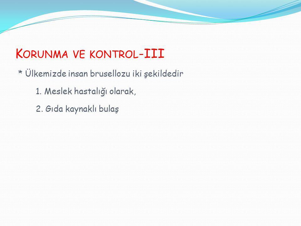 Korunma ve kontrol-III