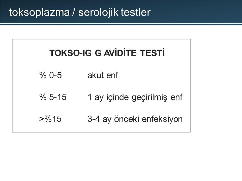toksoplazma / serolojik testler
