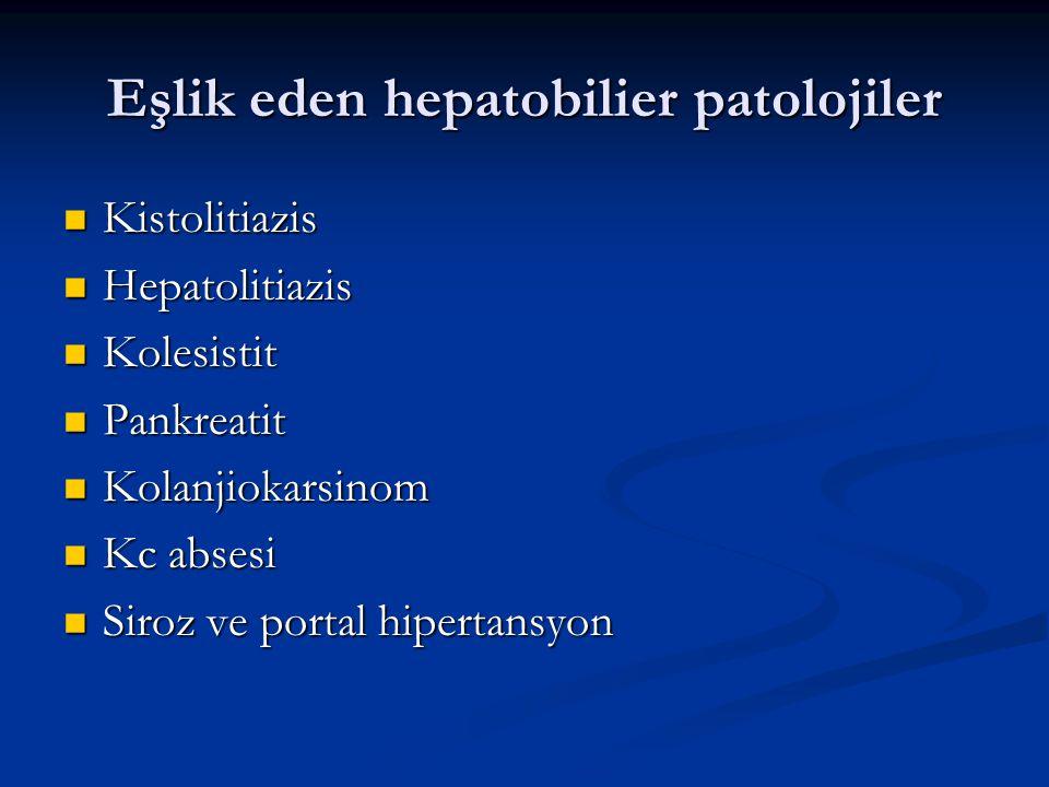 Eşlik eden hepatobilier patolojiler