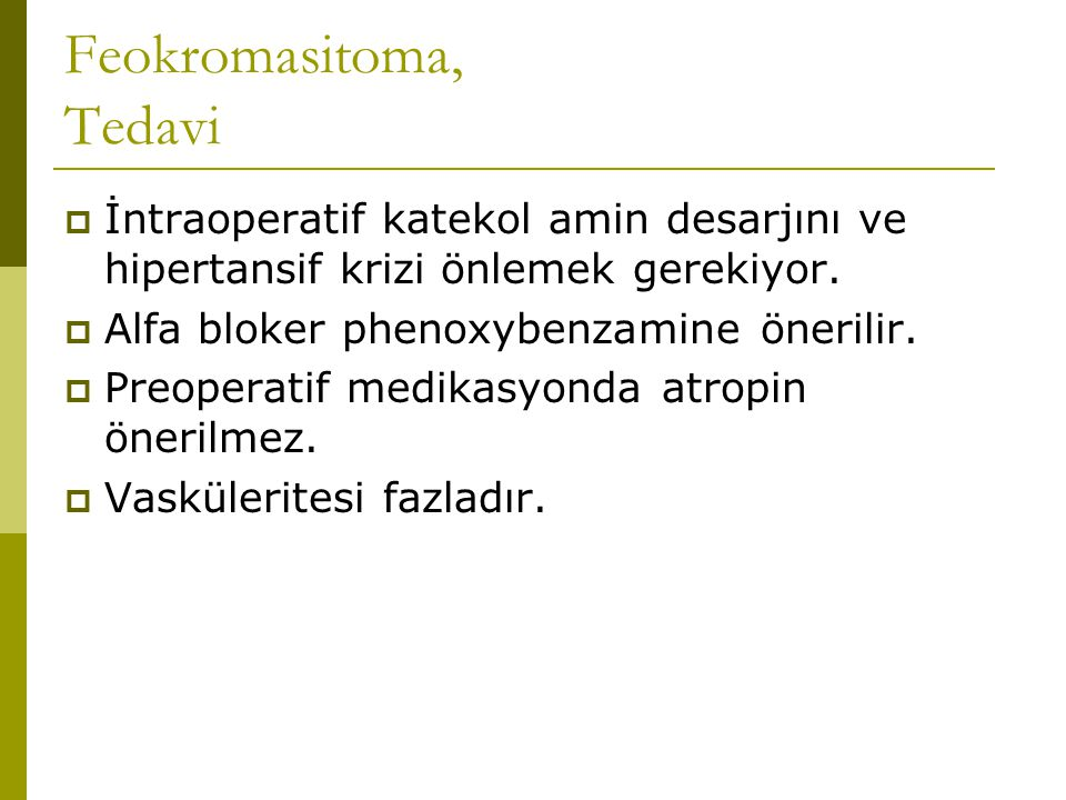 Feokromasitoma, Tedavi
