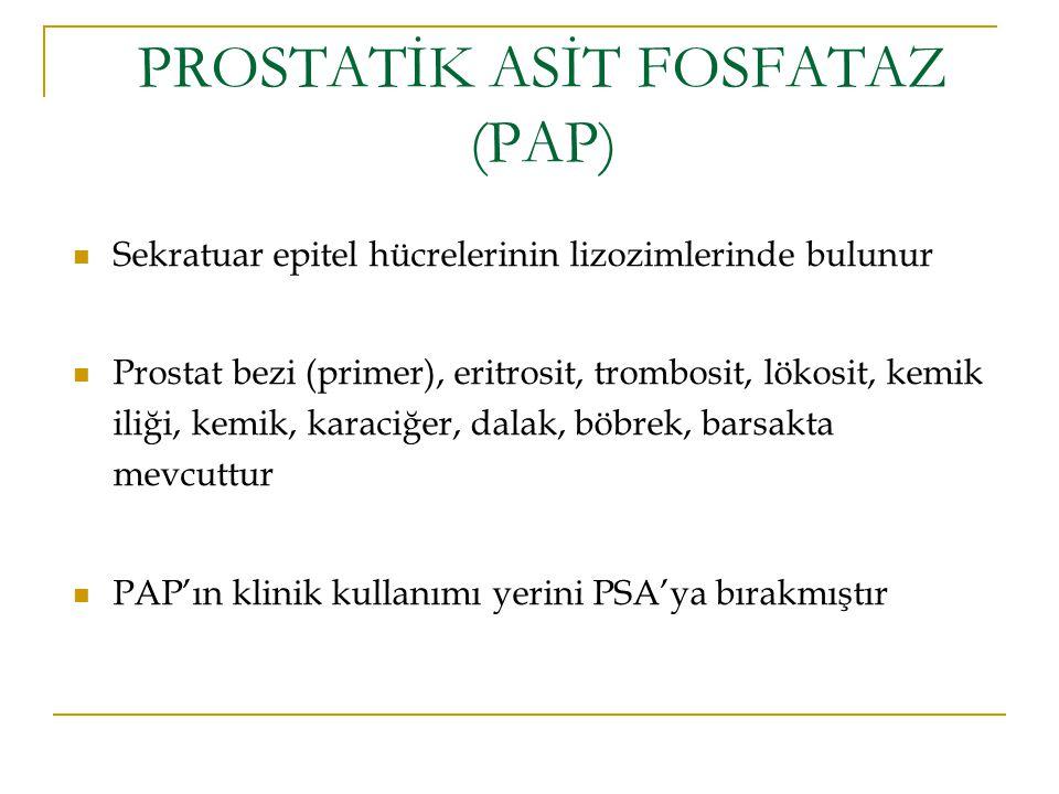 PROSTATİK ASİT FOSFATAZ (PAP)