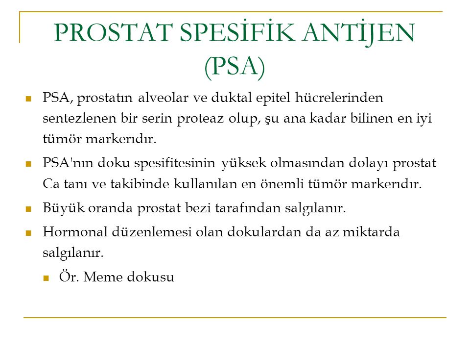 PROSTAT SPESİFİK ANTİJEN (PSA)