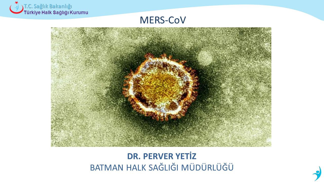 Dr. Perver yetİZ Batman halk sağlIĞI MÜDÜRLÜĞÜ