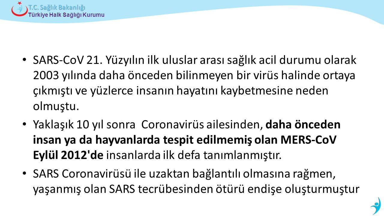 SARS-CoV 21. Yüzyılın ilk uluslar arası sağlık acil durumu olarak 2003 yılında daha önceden bilinmeyen bir virüs halinde ortaya çıkmıştı ve yüzlerce insanın hayatını kaybetmesine neden olmuştu.