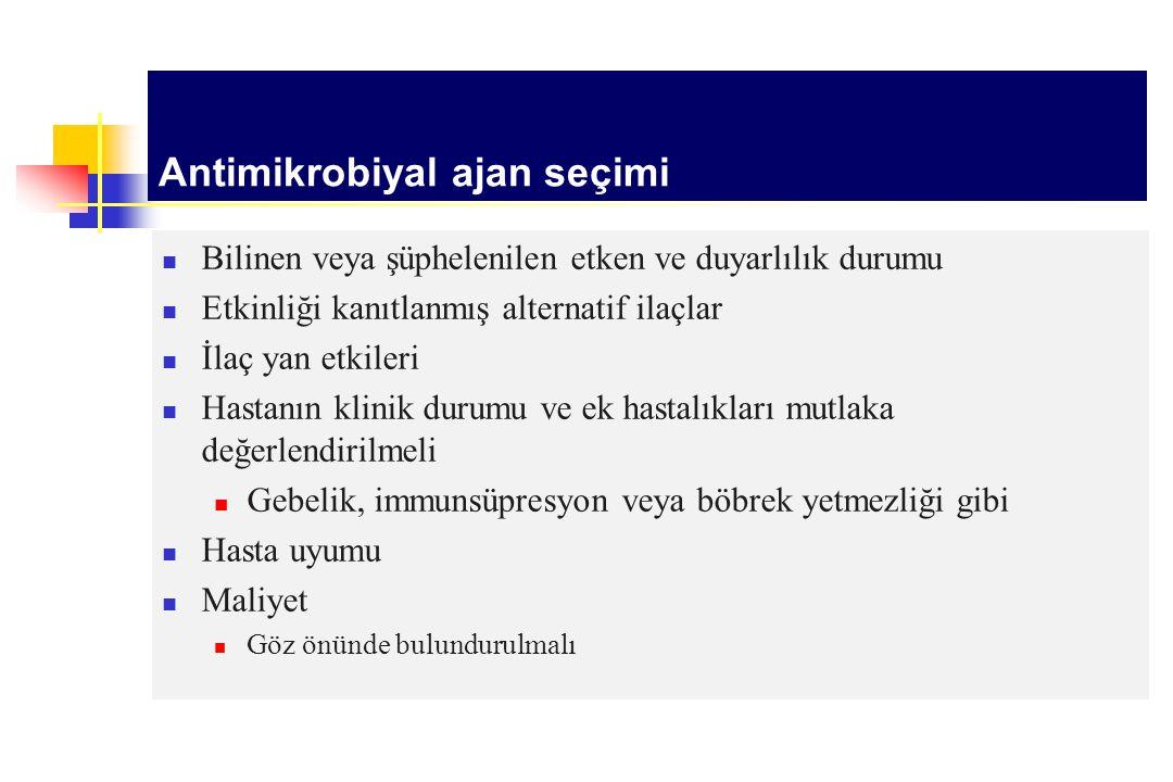 Antimikrobiyal ajan seçimi