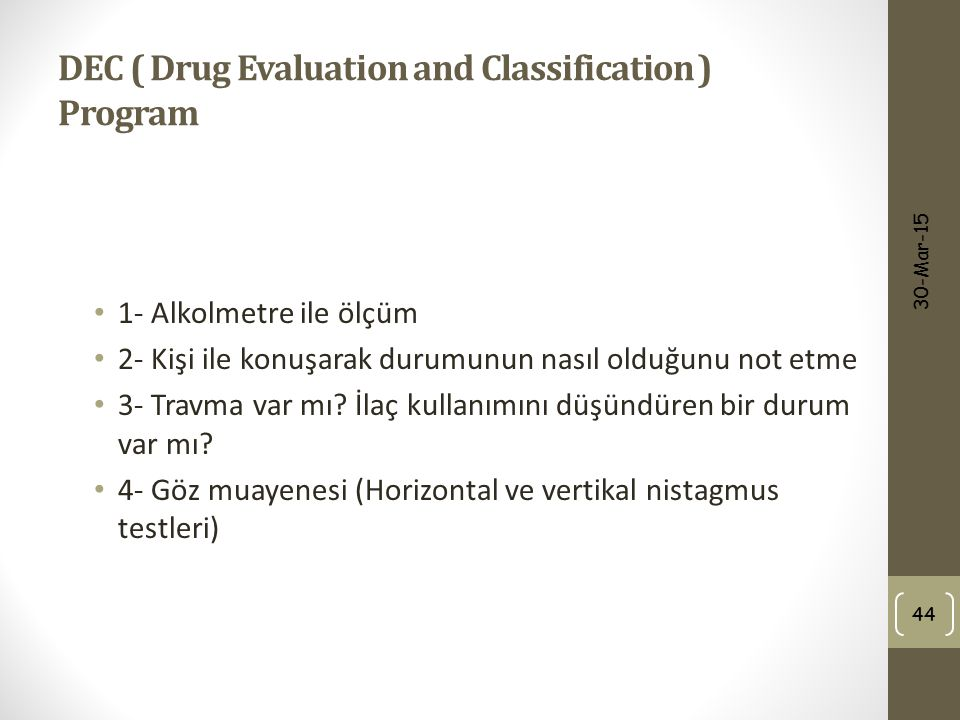 DEC ( Drug Evaluation and Classification ) Program