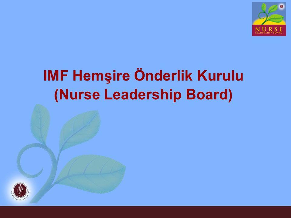 IMF Hemşire Önderlik Kurulu (Nurse Leadership Board)