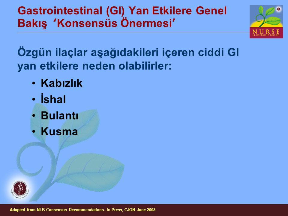 Gastrointestinal (GI) Yan Etkilere Genel Bakış 'Konsensüs Önermesi'