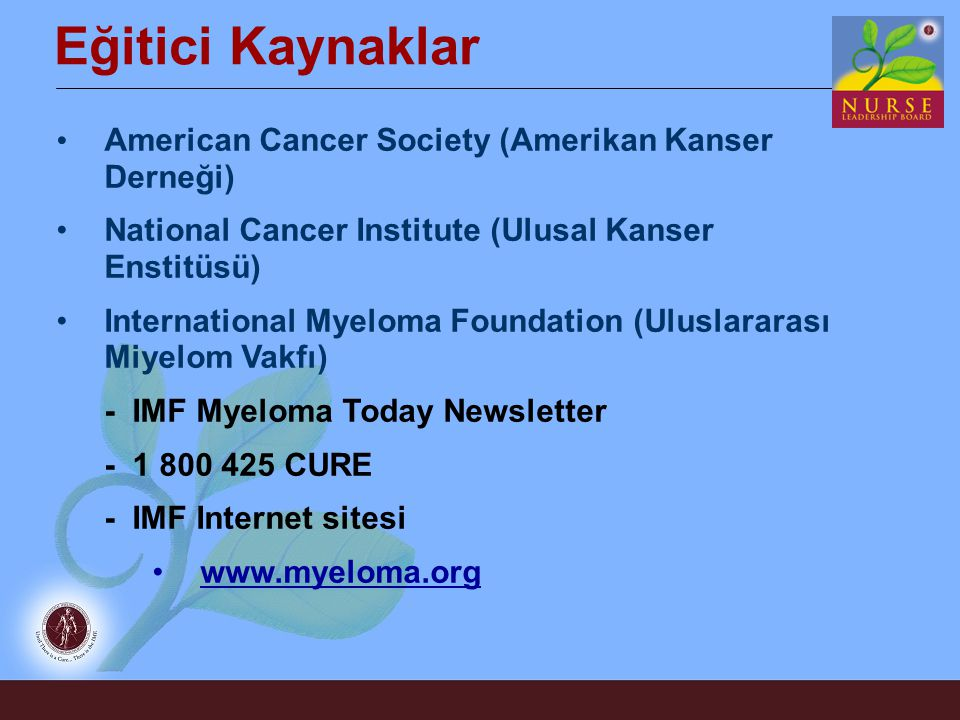 Eğitici Kaynaklar American Cancer Society (Amerikan Kanser Derneği)