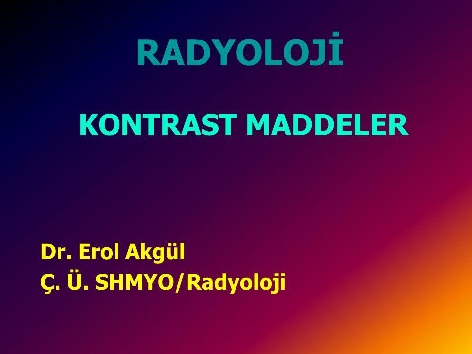RADYOLOJİ KONTRAST MADDELER