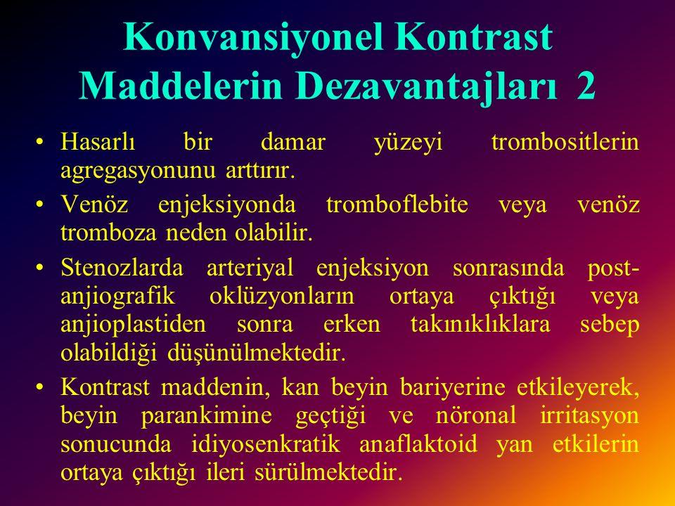 Konvansiyonel Kontrast Maddelerin Dezavantajları 2