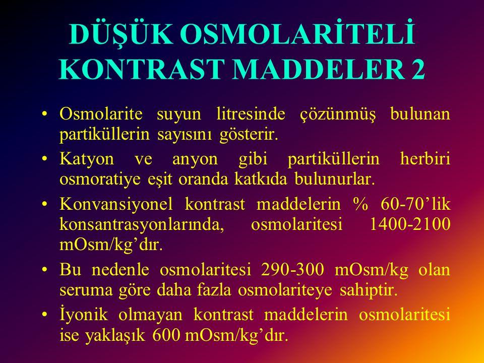 DÜŞÜK OSMOLARİTELİ KONTRAST MADDELER 2