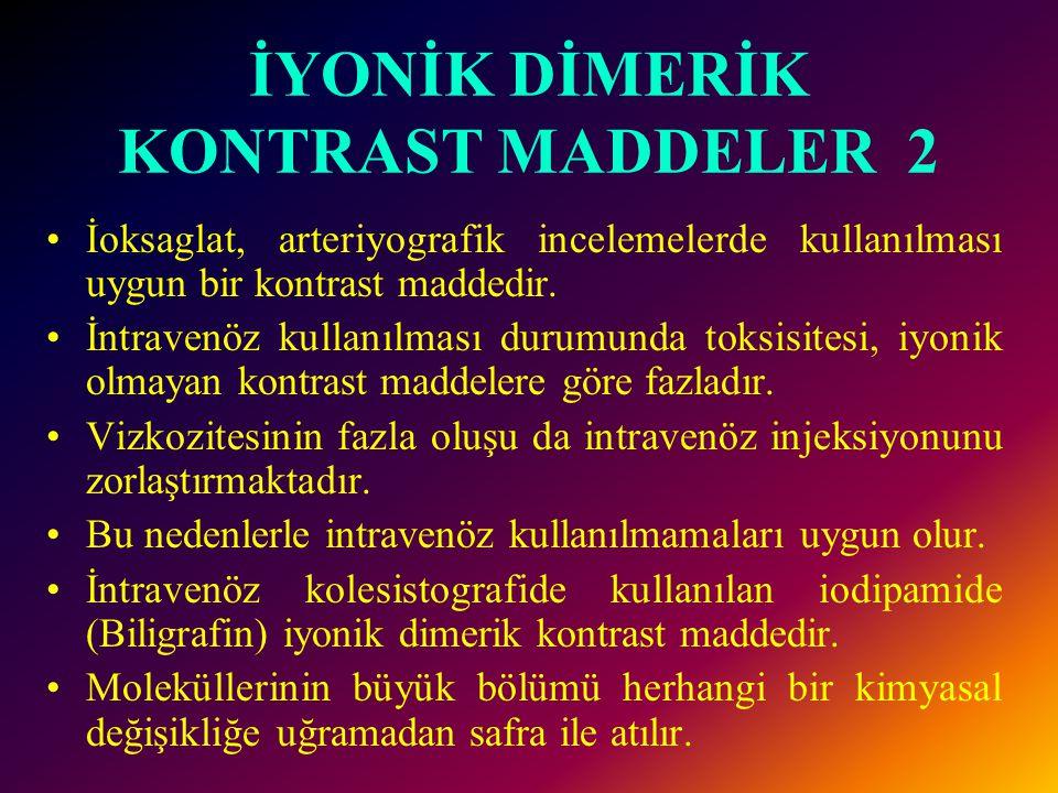 İYONİK DİMERİK KONTRAST MADDELER 2